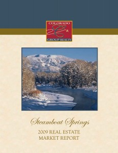 Colorado Group Realty 2009 Steamboat Springs Real Estate Market Report